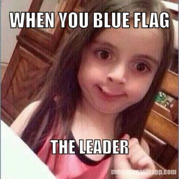 blue flagging the leader